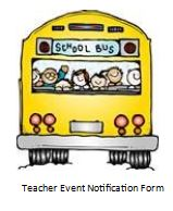 Link to Teacher Event Notification Form